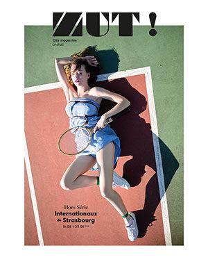 Zut Hors-série - Internationaux de Strasbourg 2015