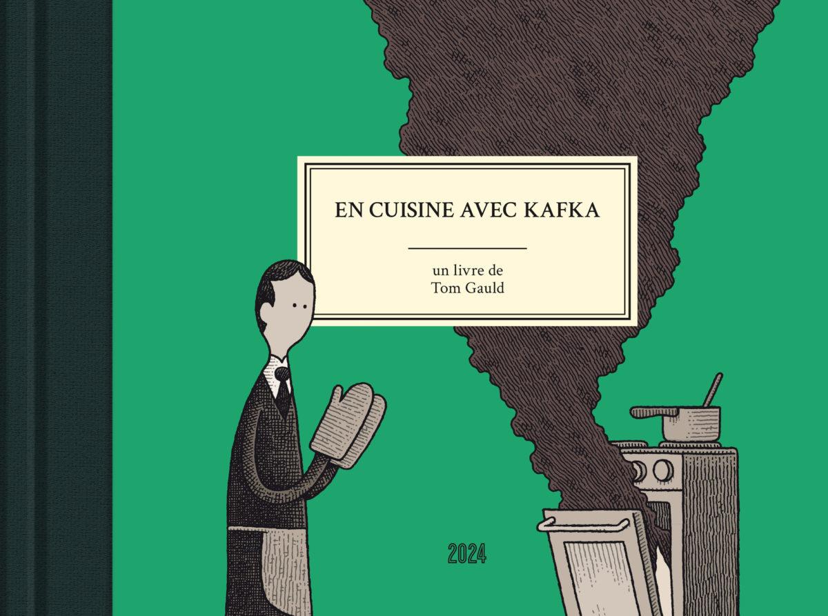 Livre En cuisine avec Kafka, Tom Gauld, Éditions 2024 Strasbourg