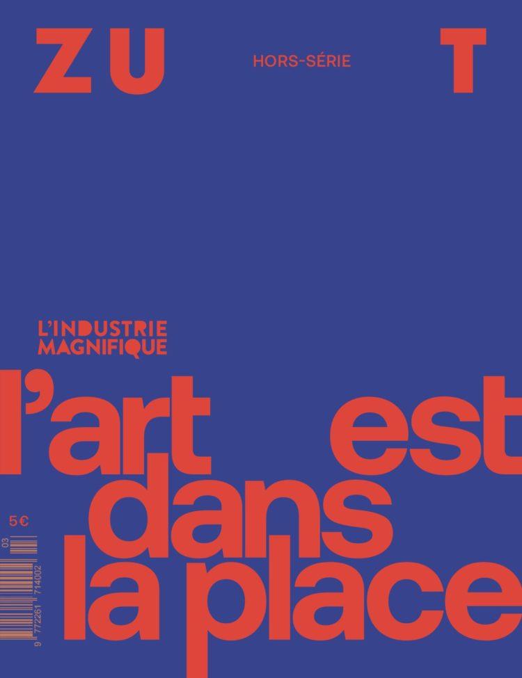Couverture hors-série Zut L'Industrie Magnifique
